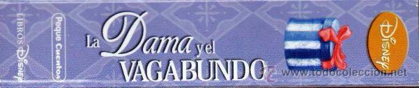 Libros: LA DAMA Y EL VAGABUNDO - PEQUECUENTOS DISNEY- PLANETA, 2013 (NUEVO) - Foto 3 - 178841373