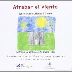 Libros: ATRAPAR EL VIENTO - MANEL ALONSO I CATALÁ. Lote 58140441