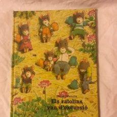 Libros: ELS RATOLINS VAN D' EXCURSIÓ. Lote 75728047