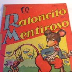 Libros: EL RATONCITO MENTIROSO -SIGMAR 1947. Lote 78607123
