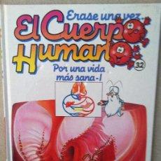 Libros: ERASE UNA VEZ EL CUERPO HUMANO Nº 32 PLANETA AGOSTINI. Lote 81641432