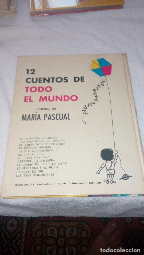 Libros: CUENTOS DE TODO EL MUNDO. ILUSTRADO POR MARIA PASCUAL. EDICIONES TORAY. BARCELONA, 1970. - Foto 2 - 84656976