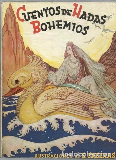 CUENTOS DE HADAS BOHEMIOS, 1944, PRIMERA EDICIÓN, BUEN ESTADO. (Libros Nuevos - Literatura Infantil y Juvenil - Cuentos infantiles)