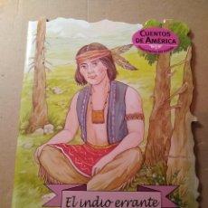 Libros: CUENTO EL INDIO ERRANTE. COLECCIÓN TROQUELADOS DEL MUNDO. N°2 COMBEL EDITORIAL. 2005. Lote 103404902