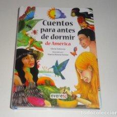 Libros: CUENTOS ANTES DE DORMIR DE AMERICA POR SILVIA DUBOVOY ED. EVEREST. Lote 96876407