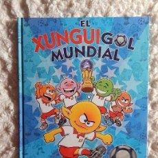 Libros: EL XUNGUI GOL MUNDIAL - COLECCION EN BUSCA DE. Lote 97385687