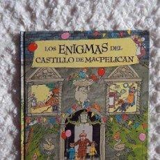 Libros: LOS ENIGMAS DEL CASTILLO DE MACPELICAN. Lote 97387471