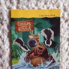 Libros: COLEGAS EN EL BOSQUE - EL LIBRO DE LA PELICULA. Lote 97388463