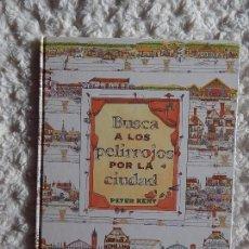 Libros: BUSCA A LOS PELIRROJOS POR LA CIUDAD. Lote 97388803