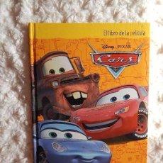 Libros: CARS - EL LIBRO DE LA PELICULA. Lote 97571923