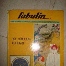 Libros: CUENTO INFANTIL FABULIN 7 EL SHEIK CIEGO . Lote 97587923