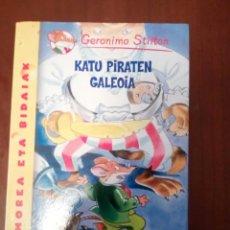 Libros: JERONIMO STILTON N,'8 EN KATU PIRATEN GALEOIA, EUSKERA. Lote 100369639