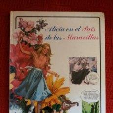 Libros: ALICIA EN EL PAÍS DE LAS MARAVILLAS EDITORIAL EMPRESARIAL 1978. Lote 106228678