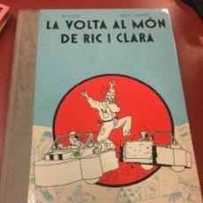 Libros: LA VOLTA AL MON DE RIC I CLARA - EDICIONS LA CUPULA. Lote 107225931
