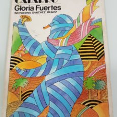 Libros: LA MOMIA TIENE CATARRO GLORIA FUERTES. Lote 108676079