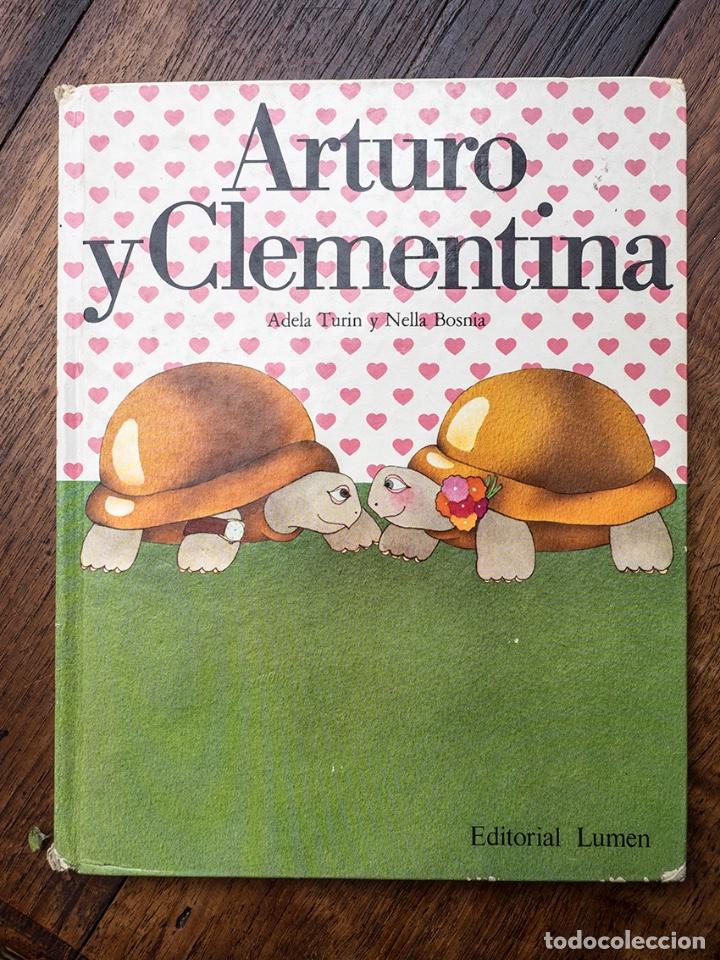 ARTURO Y CLEMENTINA, EDITORIAL LUMEN (Libros Nuevos - Literatura Infantil y Juvenil - Cuentos infantiles)