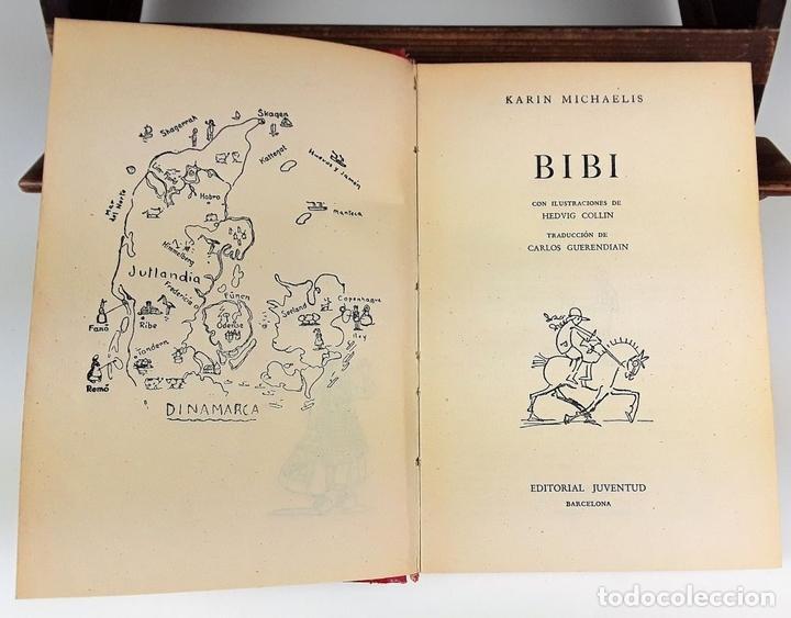 Libros: BIBI. 2 VOLÚMENES. KARIN MICHAELIS. EDIT JUVENTUD. 1948/1952. - Foto 2 - 110299919