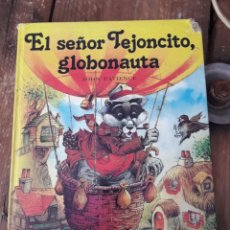 Libros: COLECCIÓN EVEREST -EL SEÑOR TEJONCITO GLOBONAUTA-LADRONES EN VALDEHELECHOS.. Lote 119168155
