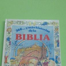 Libros: 366... Y MÁS HISTORIAS DE LA BIBLIA 1988. Lote 121064231