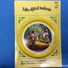 Libros: UN CUENTO CON UN BONITO CUADRO PARA DECORAR TU HABITACIÓN - MAS DIFÍCIL TODAVÍA . Lote 126542575