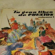Libros: TU GRAN LIBRO DE CUENTOS (51 CUENTOS). Lote 130638942