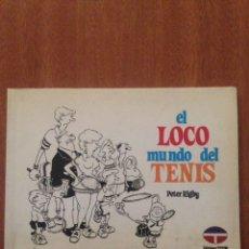 Libros: EL LOCO MUNDO DEL TENIS. Lote 135157345