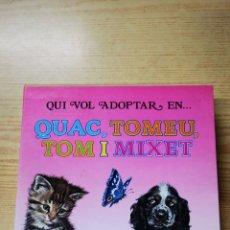 Libros: EDICIONES TORAY.QUI VOL ADOPTAR EN QUAC,TOMEU,TOM I MIXET.4 LIBROS+ARXIVADOR. Lote 139407876
