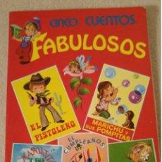 Libros: 5 CUENTOS FABULOSOS SERIE ESTILO N° 6. Lote 140302261