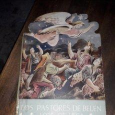 Libros: CUENTO LOS PASTORES DE BELEN DE LOPE DE VEGA EDITORIAL ARALUCE 1939. Lote 140851014