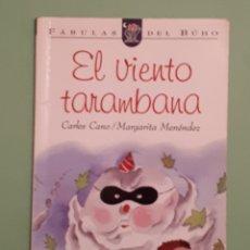 Libros: LIBRO EL VIENTO TARAMBANA. Lote 140932266