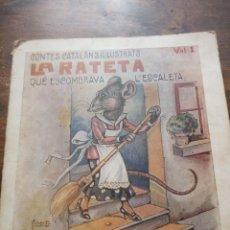Libros: CONTES CATALANS IL LUSTRATS. LA RATETA QUE ESCOMBRAVA L ESCALETA.. Lote 141656610