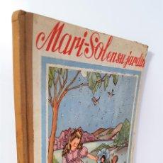 Libros: CUENTO MARI-SOL EN SU JARDÍN. MARÍA LUZ MORALES. EDIT HYMSA. S/F.. Lote 145063870