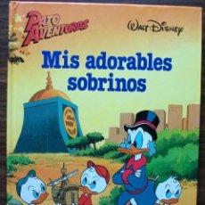 Libros: MIS ADORABLES SOBRINOS. PATO AVENTURAS.. Lote 146795166