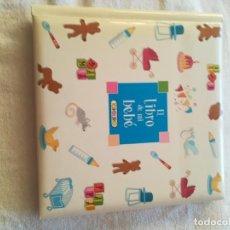 Libros: EL LIBRO DE MI BEBE. Lote 149634322