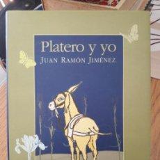 Libros: PLATERO Y YO, JUAN RAMÓN JIMENEZ, ED. OPTIMA.EDICION ILUSTRADA. . Lote 150349962
