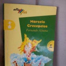 Libros: CUENTO MARCELO CRECEPELOS DE FERNANDO ALMENA- ALTA MAR - BRUÑO 2002. Lote 153885202
