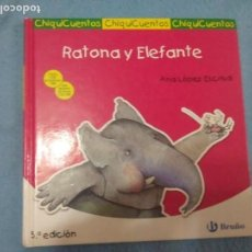 Libros: RATONA Y ELEFANTE BRUÑO LIBRO CHIQUICUENTOS . Lote 155011470