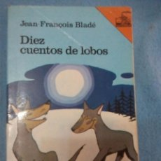 Libros: LIBRO DIEZ CUENTOS DE LOBOS SM. Lote 155152754