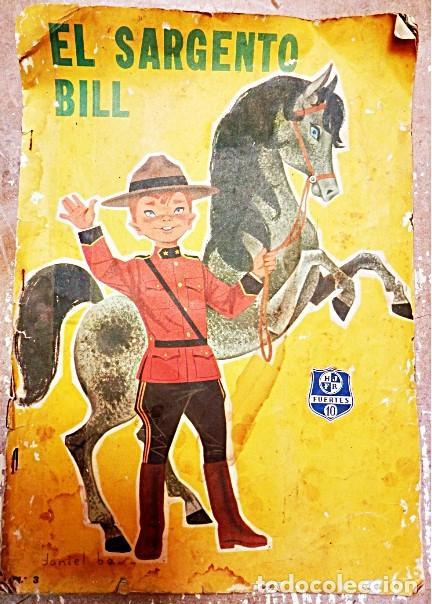 EL SARGENTO BILL. EDIT FHER 1963 VER TODAS LAS FOTOS. (Libros Nuevos - Literatura Infantil y Juvenil - Cuentos infantiles)