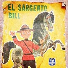 Libros: EL SARGENTO BILL. EDIT FHER 1963 VER TODAS LAS FOTOS.. Lote 156985746