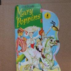 Libros: CUENTO TROQUELADO MARY POPPINS - EDITORIAL MOLINO - 1966 - WALT DISNEY. Lote 158329002