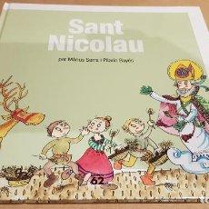 Libros: SANT NICOLAU / PER MÀRIUS SERRA I PILARÍN BAYÉS / COLECCIÓN LEGENDES DE CATALUNYA / NUEVO.. Lote 158856958