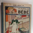 Libros: LE JOURNAL DE BÉBÉ. PREMIER SEMESTRE 1939. REVISTA SEMANAL EN FRANCÉS. EDITORIAL ALBIN MICHEL.. Lote 160598922
