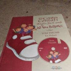 Libros: ELS CONTES CONTATS. ANGLÈS FÀCIL AMB LES TRES BESSONES. TOM THUMB. EN POLZET. AMB DVD. Lote 162096988