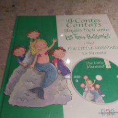 Libros: ELS CONTES CONTATS. ANGLÈS FÀCIL AMB LES TRES BESSONES. LA SIRENETA. THE LITTLE MERMAID, CON DVD. Lote 162109749