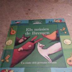 Libros: ELS MÚSICS DE BREMEN, COMPLETAMENTE NUEVO, SIN USAR. Lote 162113564