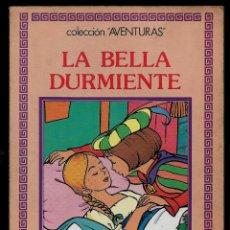 Libros: LA BELLA DURMIENTE - COL. AVENTURAS - ED. LA CASTILLA VALENCIANA S. L. -1990. Lote 165209338