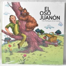 Libros: EL OSO JUANÓN. FÉLIX RODRÍGUEZ DE LA FUENTE. COLECCIÓN FÉLIX EL AMIGO DE LOS ANIMALES. Lote 166013054