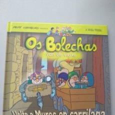 Libros: OS BOLECHAS. VOLTA A MUROS EN CARRILANA. Lote 186287682