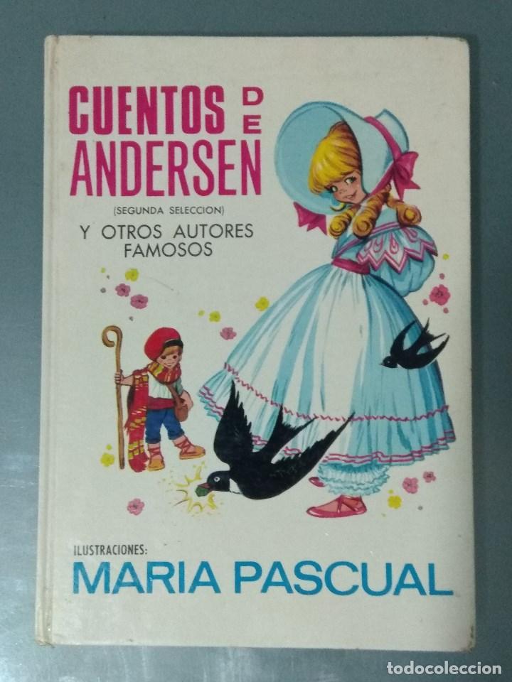 CUENTOS DE ANDERSEN. ILUSTRACIONES MARIA PASCUAL. ED. TORAY. 1974. (Libros Nuevos - Literatura Infantil y Juvenil - Cuentos infantiles)